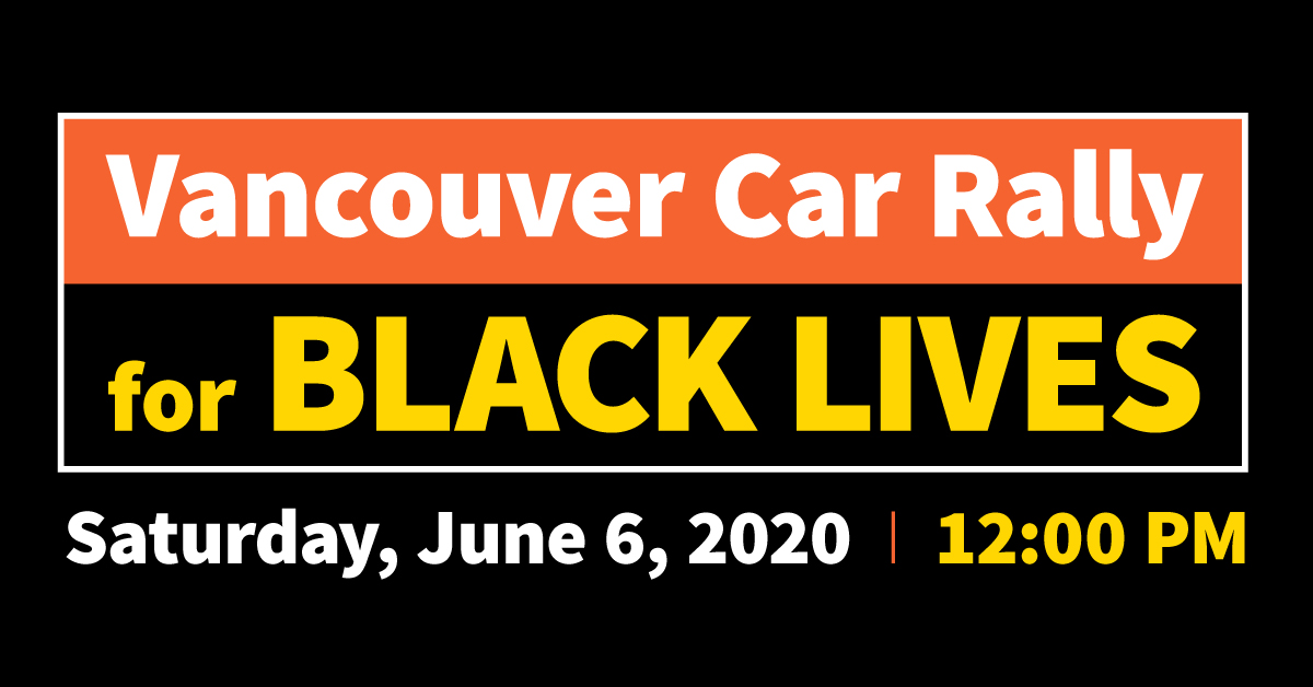 Vancouver Car Rally for Black Lives @ 5411 E Mill Plain Blvd (Town Plaza parking lot) and ending at Port of Vancouver Terminal 1